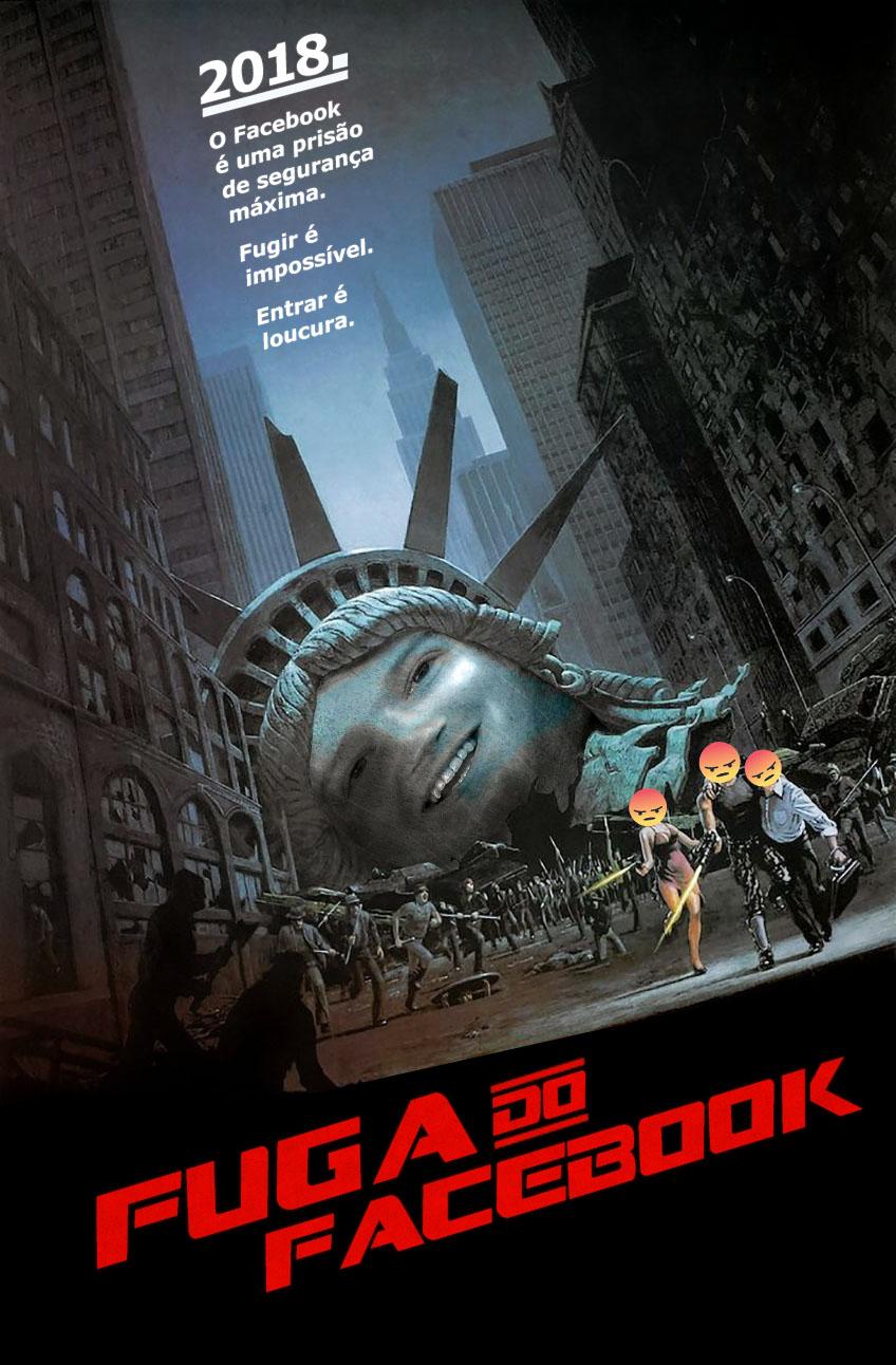 Versão alterada do cartaz do filme Fuga de Nova Iorque com a estátua da liberdade com a cara do Mark Zuckerberg.